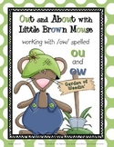 Out and About with Little Brown Mouse: Working with /ow/ w