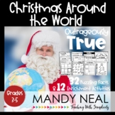 Outrageously True ~ Christmas Around the World Edition