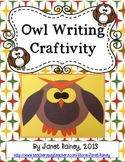 Owl Craftivity with a Variety of Writing Options