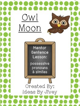 Owl Moon Mentor Sentence Lesson & Interactive Activity