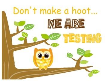 Owl Testing Sign
