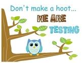 Owl Testing Sign2