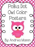 Owl Theme Polka Dot Color Posters