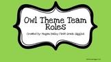 Owl Theme Team Roles