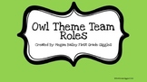Owl Theme Team Roles