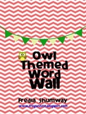 Owl Themed Word Wall