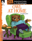 Owl at Home: An Instructional Guide for Literature