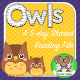 Owls 5 day shared reading and activities