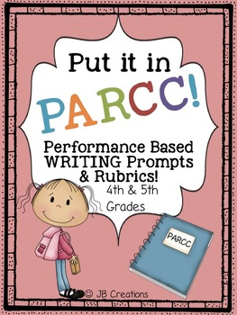 PARCC Test Prep Pack for Writing Performance Based Prompts (4th-5th grades)