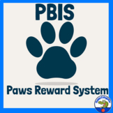 Beginning of the Year PAWS - A PBIS Reward System