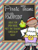 PIRATES - PowerPoint, Open House, Curriculum Night, Meet t