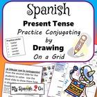 PRESENT TENSE SPANISH REG AR/ER/IR VERBS Draw on Grid for