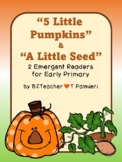 PUMPKINS!  2 emergent readers: 5 Little Pumpkins and The L