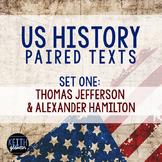Paired Texts: US History: Alexander Hamilton and Thomas Jefferson