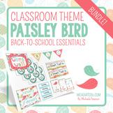 Paisley Bird Theme Classroom Decor & Back-to-School Essent