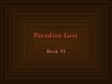 Paradise Lost, Book VI