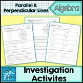 Parallel and Perpendicular Lines Investigations