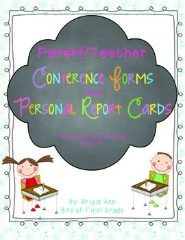 Parent Teacher Conference Forms and Personal Report Cards