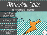 Patricia Polacco's Thunder Cake Book Study and Writing Activities