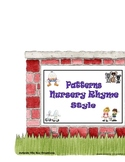 Patterns Nursery Rhyme Style