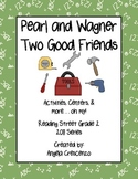 Pearl and Wagner Two Good Friends Reading Street Grade 2 2