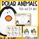 Penguins, Polar Bears and Polar Animals Oh My! {A Math/ELA Unit}