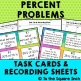 Percent Problems Task Cards & Record Sheets, CCS: 6.RP.A.3c