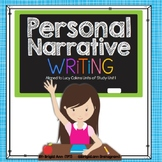 Personal Narrative Writing - Small Moments