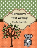 Persuasive Text Writing - Step by Step Guide