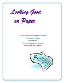 Looking Good on Paper: Persuasive Essays 6-Step Prewriting