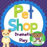 Pet Shop Dramatic Play Center and Activities Kindergarten