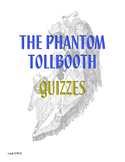 Phantom Tollbooth Quizzes