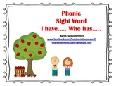 "Phonics Sight Word ""I Have.. Who Has.."""