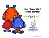 Phonics: Word Family Journals--Short Vowels (O & U)