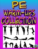 Physical Education Collection of Warm-Up Activities