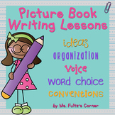 Picture Book Lessons to support Six Traits