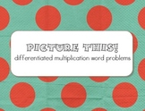 Picture This! Multiplication Word Problem Activity