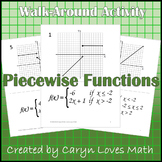 Graphing Piecewise-defined Functions~Walk-Around Activity~