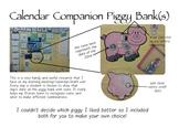 Piggy Bank Calendar Companion