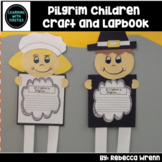 Pilgrim Children Lap Book and Craftivity