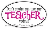 "Pink ""Don't make me use my teacher voice!"" Sticker"