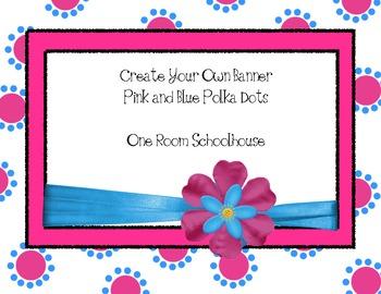 Pink and Blue Polka Dot Banner