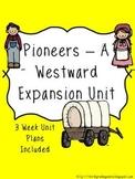 Pioneers - A Westward Expansion Unit