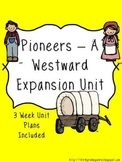 Pioneers - A Westward Expansion Unit