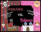 Pirate Vs. Princess: A Fiction Book Study Unit (Common Cor