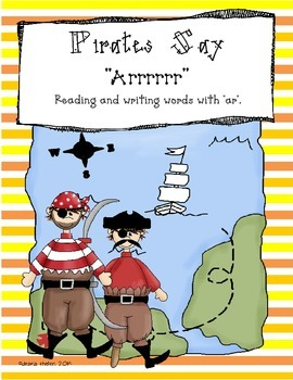 "Pirates Say ""Arrrr""- Reading and Writing Words with ""ar"""