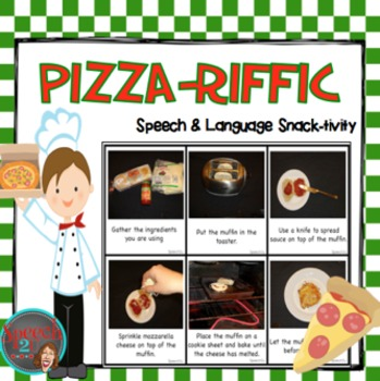 Pizza-riffic: Functional language, Sequencing, Verb tense,