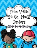 Place Value 5th Grade Math Centers