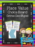 Place Value Choice Board (Common Core Aligned)