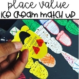 Place Value Ice Cream Match Up